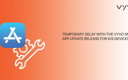 Temporary delay with the VYVO Smart App update release for iOS devices