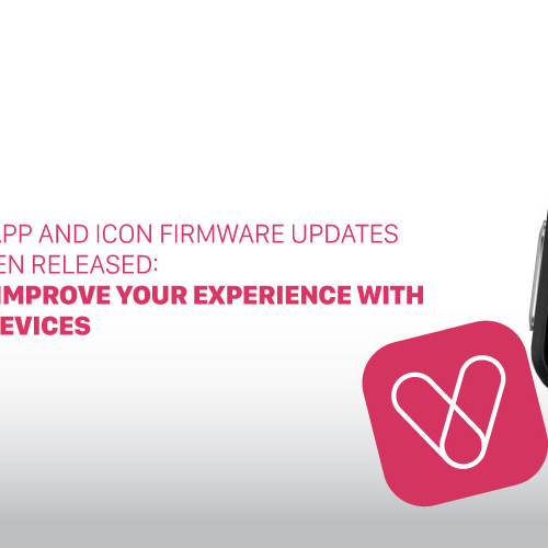 VYVO Smart App and ICON firmware updates have just been released: Update and improve your experience with your VYVO devices