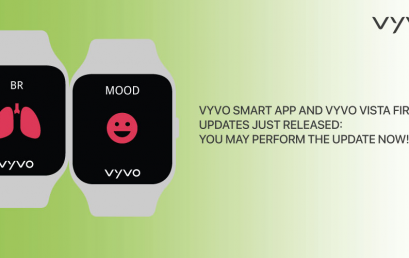 VYVO Smart App and VYVO VISTA firmware updates just released: You may perform the update now!