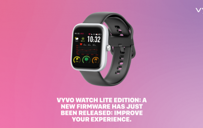 VYVO WATCH LITE EDITION: a new firmware has just been released: improve your experience